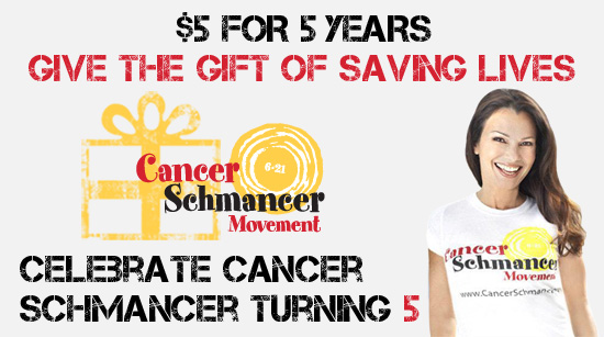 $5 for 5 Years, Gif the Gift of Saving Lives, Celebrate Cancer Schmancer Turning 5